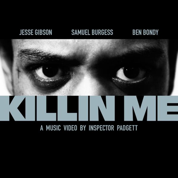 "Jesse Gibson Drops ""Killin Me"" Video"