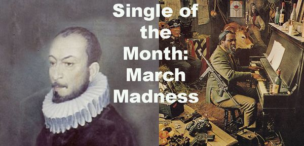 Single of the Month: March Madness